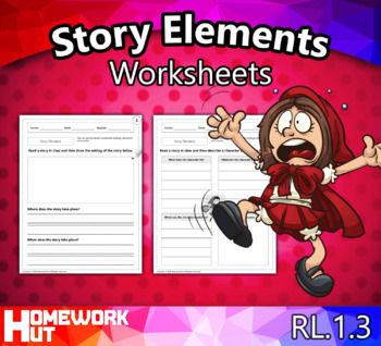 RL.1.3 - Story Elements Worksheets