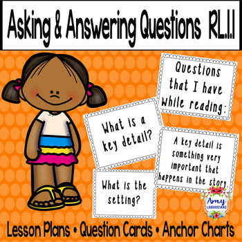 Asking and Answering Questions About Key Details RL.1.1