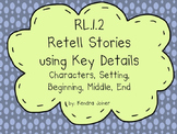 RL.1.2 First Grade: Retell Stories