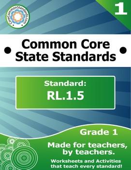RL.1.5 First Grade Common Core Bundle - Worksheet, Activity, Poster, Assessment