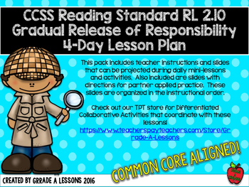 RL2.10 Comprehending Literature Gradual Release 4-Day Lesson Plan Pack