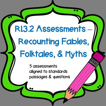 RL3.2 Assessments - Recounting Fables, Folktales, & Myths