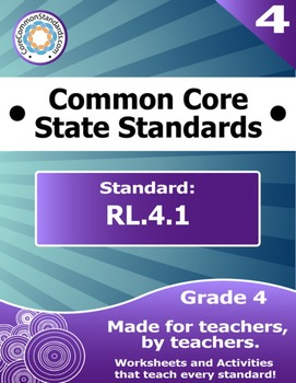RL.4.1 Fourth Grade Common Core Bundle - Worksheet, Activity, Poster, Assessment