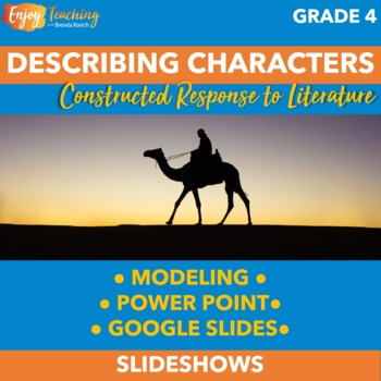 Describing a Character PowerPoint - Fourth Grade Constructed Response