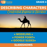 Describing Characters PowerPoint - Introduction to Constructed Response