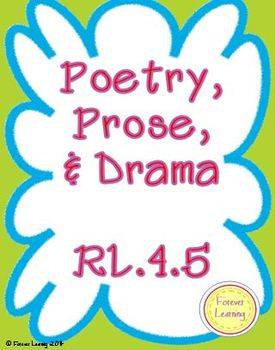 RL.4.5 Poetry, Prose, and Drama