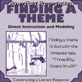 Finding a Theme PowerPoint - Constructing a Response - Thr