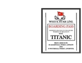 RMS Titanic Ticket