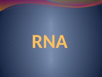 RNA, Protein Synthesis & Mutations