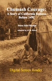 Chumash Courage: A Story of California Indians Before 1492 (Digital Screen Reader)