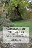 Courage of the 49ers: A Story of the California Gold Rush