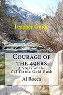Courage of the 49ers: Teacher Guide (eBook)