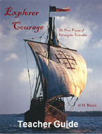 Explorer Courage: The First Voyage of Christopher Columbus (Teacher Guide)