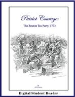 Patriot Courage: The Boston Tea Party (Digital Screen Reader)