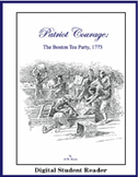 Patriot Courage: The Boston Tea Party (Digital Screen Reader)