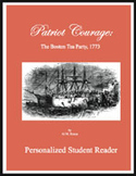 Patriot Courage: The Boston Tea Party (Personalized Studen