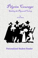 Pilgrim Courage (Personalized Student Reader)