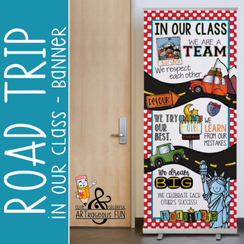 ROAD TRIP - Classroom Decor: LARGE BANNER, In Our Class