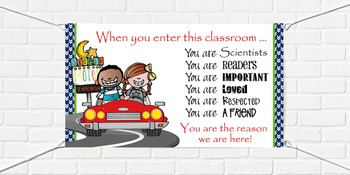 ROAD TRIP - Classroom Decor: SMALL BANNER, When You Enter / Scientists Readers