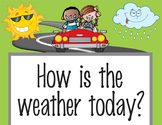 ROAD TRIP - Classroom Weather Chart