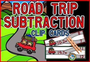SUBTRACTION CENTER: ROAD TRIP THEME SUBTRACTION CLIP CARDS: SUBTRACTION ACTIVITY