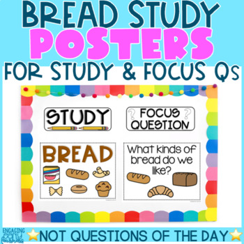 BREAD STUDY - Theme, Focus Question & Question of the Day Posters