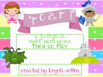 ROAR! A Fairytale Sight Word Game (Third 100 FRY)