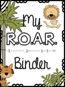 R.O.A.R. Binder {Responsible, Organized And Ready} Take Home Binder!