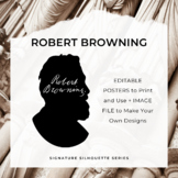 ROBERT BROWNING Signature Silhouette Posters