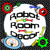 ROBOT Classroom Decor, Calendar and Name Tags {editable}