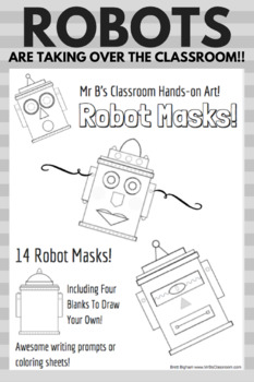 ROBOT MASKS! Put some steAm in that stem! Terrific Coding related fun!