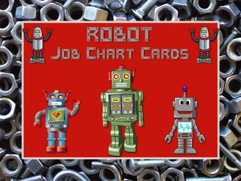 ROBOT Theme Job Chart Cards / Signs - Great for Classroom