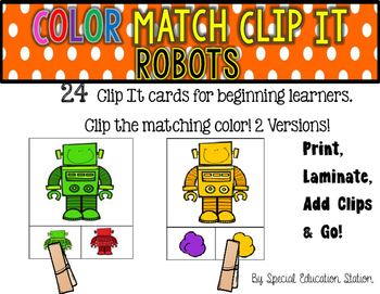 ROBOTS Color Match Clip It {A Beginning Work Task)