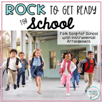 ROCK to Get Ready For School! - A Folk Song for School, with Orff Arrangement