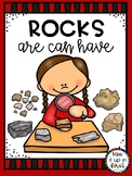 ROCKS ARE CAN HAVE