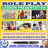 ROLE PLAY LESSON PRESENTATION