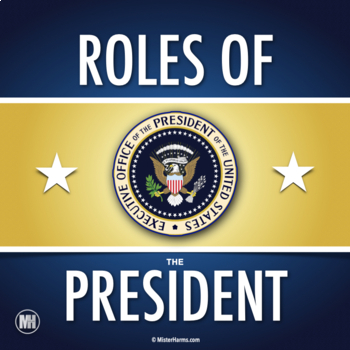 ROLES OF THE PRESIDENT: A Day in the Life of the President