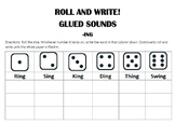ROLL AND WRITE: GLUED SOUNDS (-NG AND -NK)