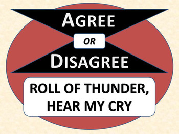 ROLL OF THUNDER, HEAR MY CRY - Agree or Disagree Pre-reading Activity