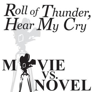 ROLL OF THUNDER, HEAR MY CRY Movie vs. Novel Comparison