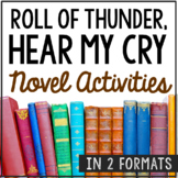 ROLL OF THUNDER, HEAR MY CRY Novel Study Unit Activities, In 2 Formats