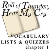 ROLL OF THUNDER, HEAR MY CRY Vocabulary List and Quiz (chap 1)
