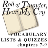 ROLL OF THUNDER, HEAR MY CRY Vocabulary List and Quiz (chap 7-9)