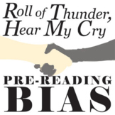 ROLL OF THUNDER, HEAR MY CRY PreReading Bias