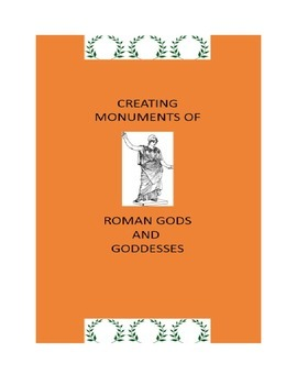 Roman History:  Creating Monuments of Roman Gods and Goddesses
