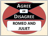 ROMEO AND JULIET - Agree or Disagree Pre-reading activity