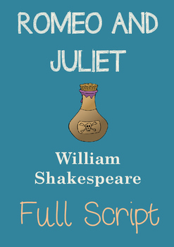 ROMEO AND JULIET Full Play Script by Willam Shakespeare