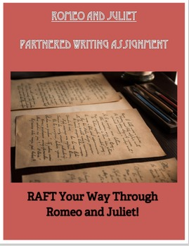 ROMEO AND JULIET PARTNERED WRITING ASSIGNMENT