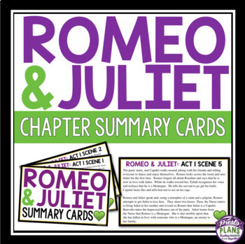 ROMEO AND JULIET ACT AND SCENE SUMMARY CARDS