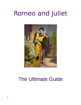 ROMEO AND JULIET:  The Ultimate Guide
